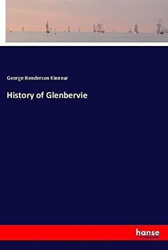 History of Glenbervie: Kinnear, George Henderson