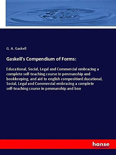 Gaskell's Compendium of Forms: Gaskell, G. A.