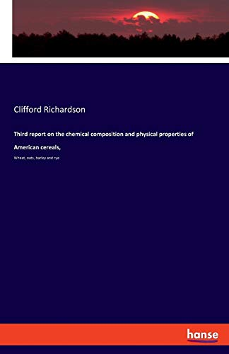 Third report on the chemical composition and: Clifford Richardson