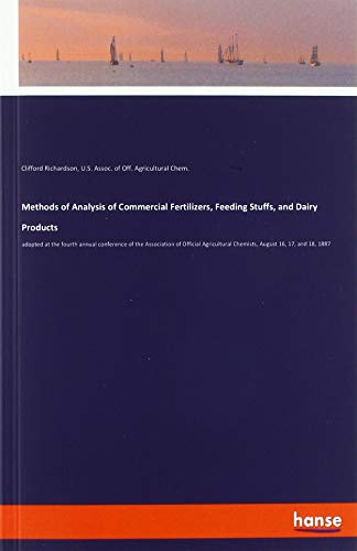 Methods of Analysis of Commercial Fertilizers, Feeding: Clifford Richardson