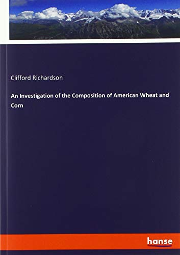 An Investigation of the Composition of American: Clifford Richardson