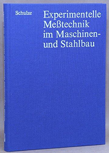 9783341002537: Experimentelle Messtechnik im Maschinen- und Stahlbau.