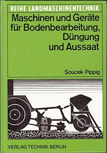9783341002780: Maschinen und Geräte für Bodenbearbeitung, Düngung und Aussaat