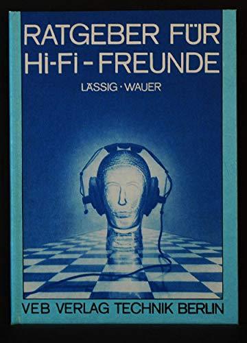 Ratgeber für Hi-Fi-Freunde - Lässig, Uwe und Thomas Wauer