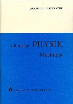 PHYSIK - Mechanik - Alfred Recknagel