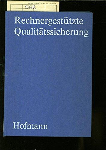 9783341004609: Rechnergest�tzte Qualit�tssicherung
