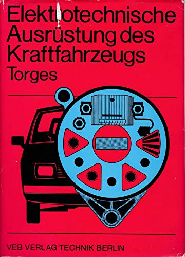 9783341004661: Elektrotechnische Ausrüstung des Kraftfahrzeugs
