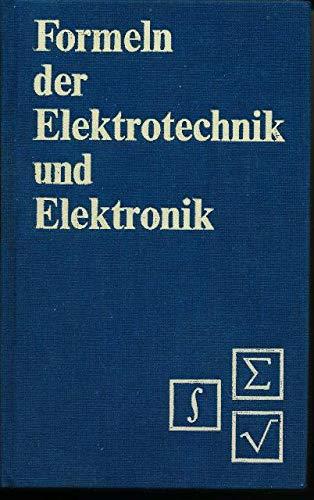 9783341004807: Formeln der Elektrotechnik und Elektronik