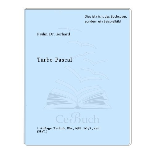 TURBO-PASCAL: Gerhard Paulin