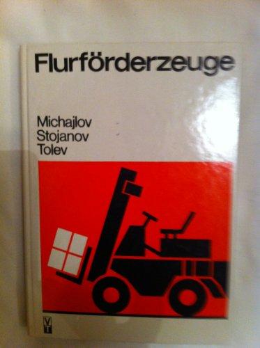 9783341006511: Flurf�rderzeuge. Technische Beschreibung, Wartung und Reparatur von bulgarischen Flurf�rderzeugen