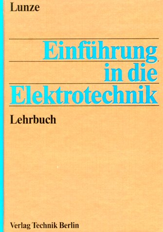 9783341009802: Einführung in die Elektrotechnik: Lehrbuch