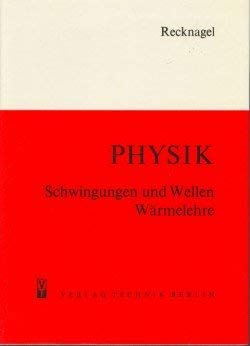 9783341009826: Physik, Schwingungen und Wellen, Wärmelehre