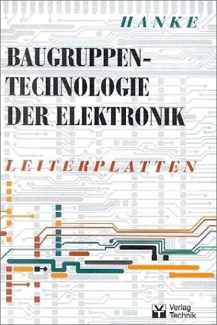 Baugruppentechnologie der Elektronik, Leiterplatten: Hans-Joachim Hanke