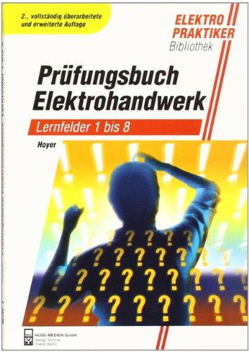 9783341014653: Prüfungsbuch Elektrohandwerk: Lernfelder 1-8