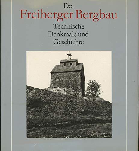 9783342001171: Der Freiberger Bergbau: Technische Denkmale und Geschichte (German Edition)