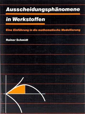 9783342004141: Ausscheidungsphänomene in Werkstoffen. Eine Einführung in die mathematische Modellierung