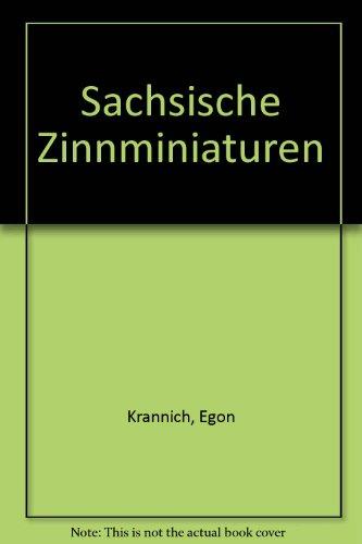 9783342004943: Sächsische Zinnminiaturen. Arbeitsbuch für Sammler
