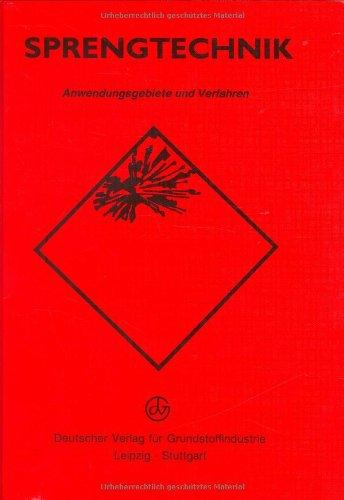 9783342006534: Sprengtechnik. Anwendungsgebiete und Verfahren