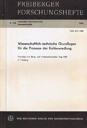 Wissenschaftlich -technische Grundlagen für die Prozesse der: Autorenkollektiv: