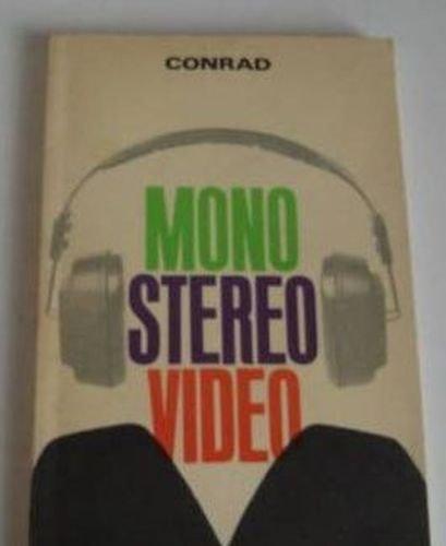 Mono - Stereo - Video: Conrad, Walter