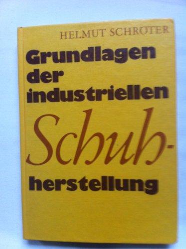 9783343001750: Grundlagen der industriellen Schuhherstellung