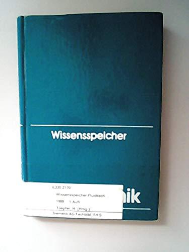 9783343002467: Wissensspeicher Fluidtechnik. Hydraulische und pneumatische Antriebs- und Steuerungstechnik
