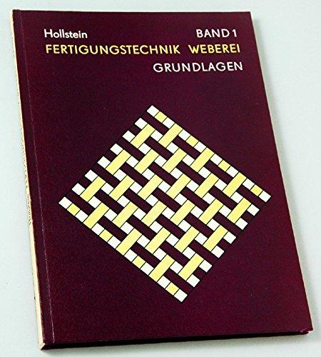 9783343003389: Grundlagen der Gewebebildung und Arbeitselemente zur Gewebeherstellung, Bd 1