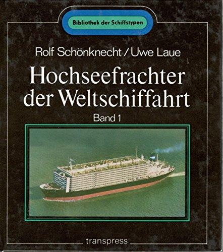 9783344001827: Hochseefrachter der Weltschiffahrt (Bibliothek der Schiffstypen)