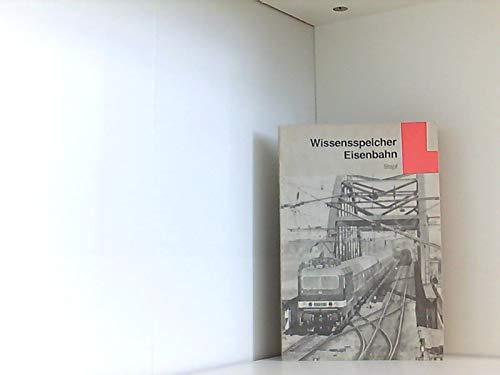 9783344002282: Wissensspeicher Eisenbahn. Grundwissen