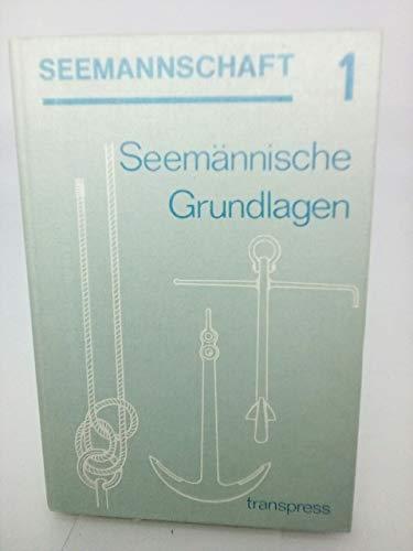 9783344003319: Seemännische Grundlagen, Bd 1