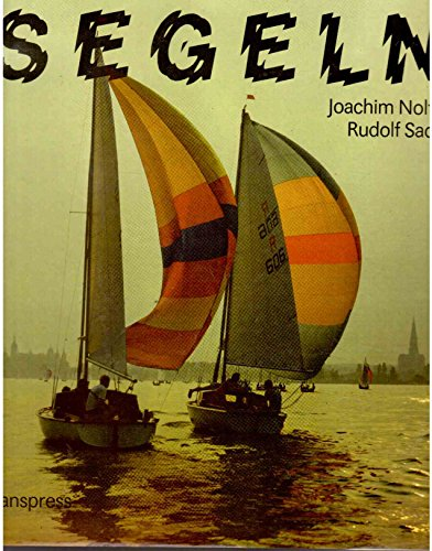 9783344003975: Segeln. Segler, Boote und Reviere in der DDR