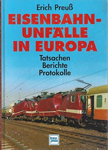 9783344707163: Eisenbahnunfalle in Europa