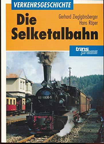 9783344707347: Die Selketalbahn
