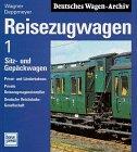 9783344707835: Deutsches Wagen-Archiv: Reisezugwagen, Band 1: Sitzwagen und Gepäckwagen, Privat- und Länderbahnen, Private Reisezugwageneinsteller, Deutsche Reichsbahn-Gesellschaft