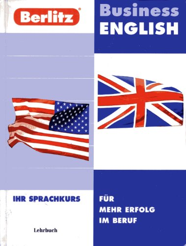 9783344707989: Berlitz Business English, 3 CD-Audio m. Lehrbuch