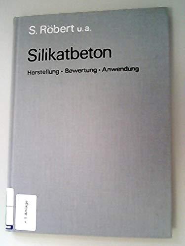 9783345002953: Silikatbeton. Herstellung, Bewertung, Anwendung