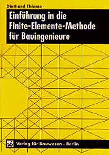 9783345005985: Einführung in die Finite-Elemente-Methode für Bauingenieure