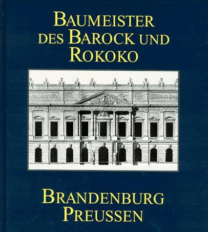 9783345006319: Baumeister des Barock und Rokoko in Brandenburg-Preussen