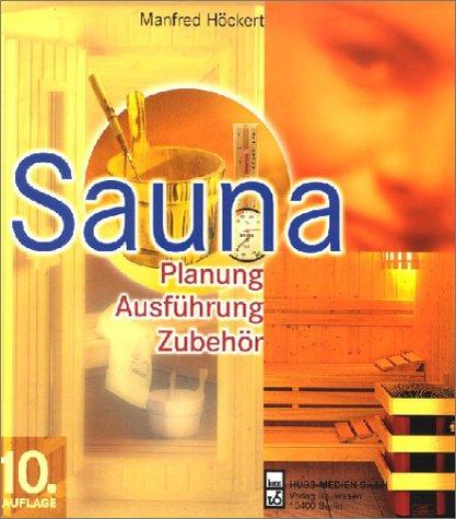 9783345007835: Sauna. Planung, Ausführung, Zubehör.