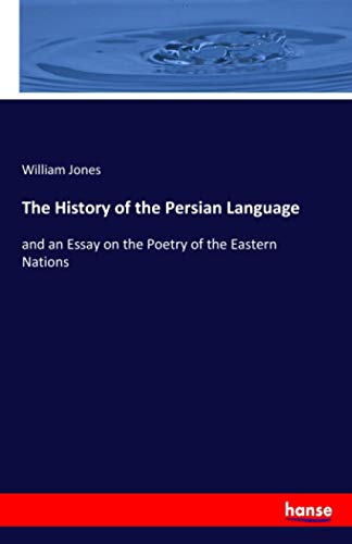 The History of the Persian Language : William Jones