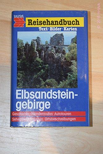Elbsandsteingebirge mit Osterzgebirge. hrsg. von / Tourist-Reisehandbuch: Brunner, Hans: