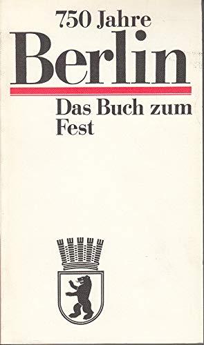 9783350007509: 750 Jahre Berlin: Das Buch zum Fest