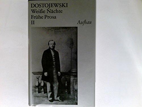 9783351000561: Weisse Nächte. Frühe Prosa II