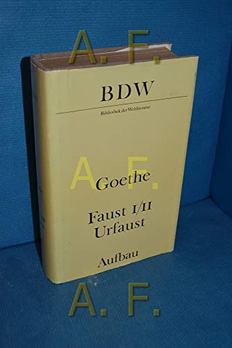 9783351001025: Faust. Urfaust. Faust I und II. Paralipomena. Goethe über Faust