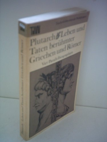 9783351002459: Leben und Taten berühmter Griechen und Römer. Vier Parallelbiographien
