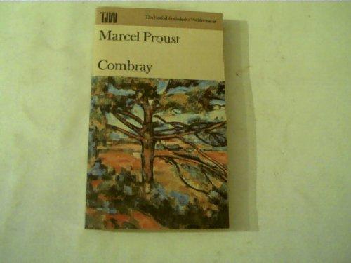 Combray : Dt. von Eva Rechel-Mertens. Mit: Proust, Marcel: