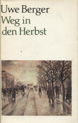 9783351003418: Weg in den Herbst (German Edition)