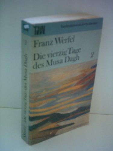 9783351004958: Die Vierzig Tage Des Musa Dagh Band 1 + 2 (Livre en allemand)