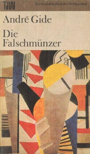 Taschenbuch der Weltliteratur: Die Falschmünzer: Andre Gide