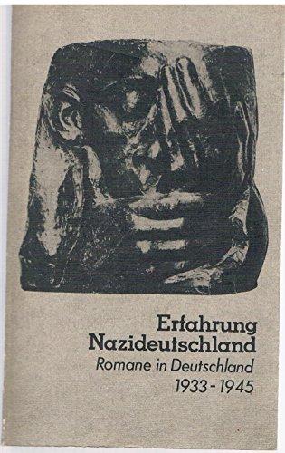 9783351005900: Erfahrung Nazideutschland: Romane in Deutschland 1933-1945 (Dokumentation, Essayistik, Literaturwissenschaft)